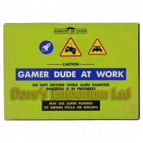 Gamer Dude at Work Metal Sign - Ministry of Chaps - Funny Plaque Computer Games